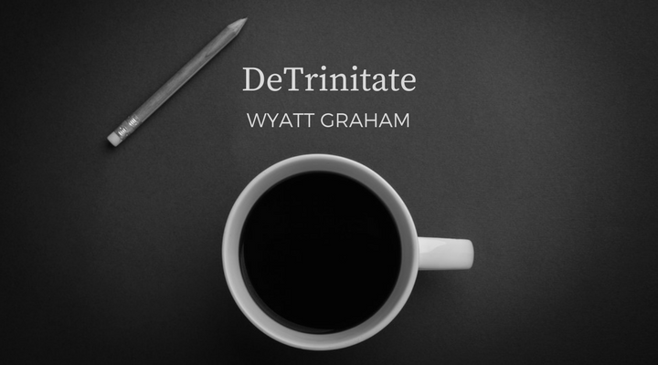 "Coffee, pencil, with the words ""DeTrinitate Wyatt Graham"""
